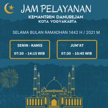 Jam Pelayanan Kemantren Danurejan Selama Bulan Ramadhan 1442 H/ 2021 M.